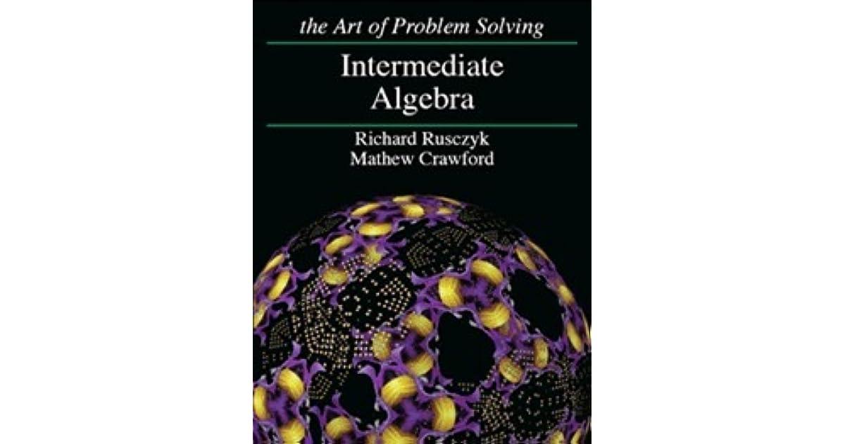 Intermediate Algebra by Richard Rusczyk