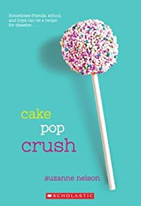 Cake Pop Crush (Wish, #1)