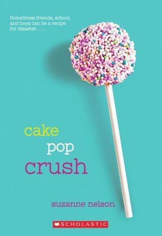 Cake Pop Crush (Wish, #1)