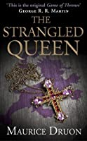 The Strangled Queen (The Accursed Kings, #2)