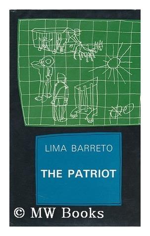 The Patriot Lima Barreto, Robert L. Scott-Buccleuch