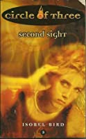 Second Sight (Circle of Three, #3)