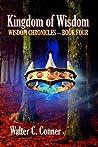 Kingdom of Wisdom (Wisdom Chronicles #4)