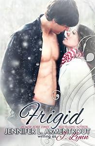 Frigid (Frigid, #1)