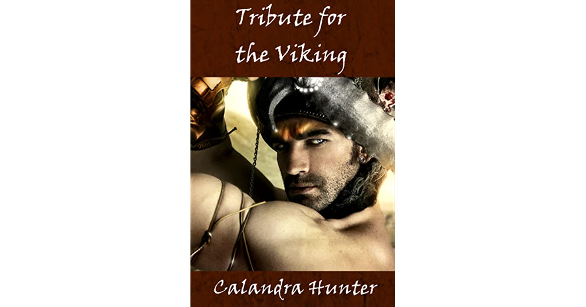Tribute for the viking by calandra hunter fandeluxe PDF