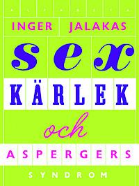 Sex, kärlex & Aspergers syndrom med Kärleksskola för aspergare