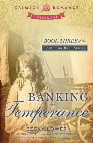Banking on Temperance by Becky Lower