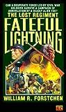 Fateful Lightning (Lost Regiment #4)