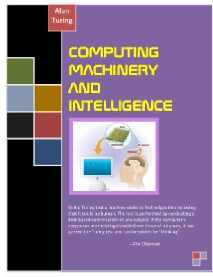Computing machinery and intelligence by Alan Turing