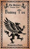 Binding Ties (The Bestiary)