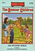 The Mystery Horse (The Boxcar Children, #34)