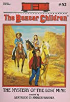 The Mystery of the Lost Mine (The Boxcar Children, #52)