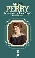 L'Etrangleur de Cater Street (Charlotte et Thomas Pitt, #1)
