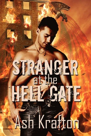 Stranger at the Hell Gate by Ash Krafton
