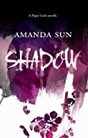Shadow (Paper Gods #0.5)