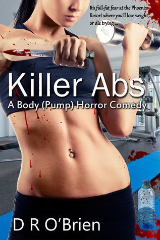 Killer Abs: A Body (Pump) Horror Comedy