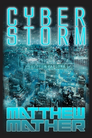 CyberStorm by Matthew Mather