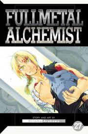 Fullmetal Alchemist 27 by Hiromu Arakawa