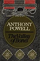 The Valley of Bones (A Dance to the Music of Time, #7)