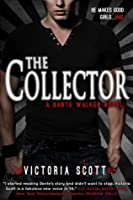 The Collector (Dante Walker, #1)