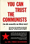 You Can Trust the Communists (to do exactly as they say)