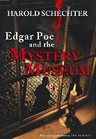 Edgar Poe and the Mystery Museum  (Edgar Poe Mysteries, #2)