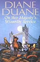 On Her Majesty's Wizardly Service (Cats of Grand Central, #2)