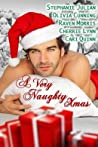 A Very Naughty Xmas by Stephanie Julian