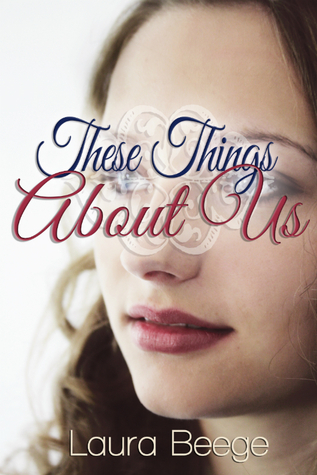 These Things About Us