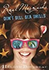 Real Mermaids Don't Sell Seashells (Real Mermaids #4)