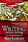 Emotion, Conflict and Back Story (Writing Active Setting #2)