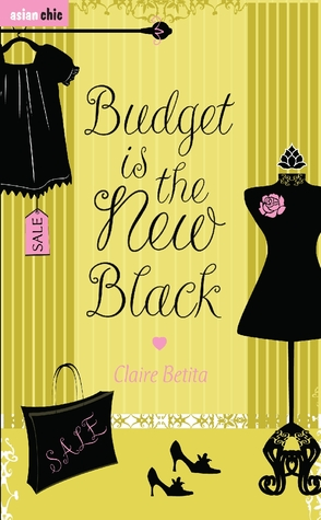 Budget is the New Black: A Novel
