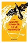 The Silent Summer of Kyle McGinley by Jan Andrews