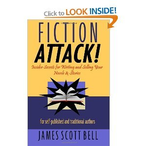 Fiction Attack!: Insider Secrets for Writing and Selling Your Novels & Stories For Self-Published and Traditional Authors