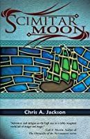 Scimitar Moon: Scimitar Series, Book 1