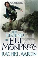 The Legend of Eli Monpress (The Legend of Eli Monpress, #1-3)