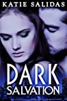 Dark Salvation (Immortalis, #5)