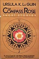 The Compass Rose: Short Stories
