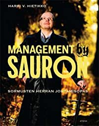 Management by Sauron - Sormusten herran johtamisopas