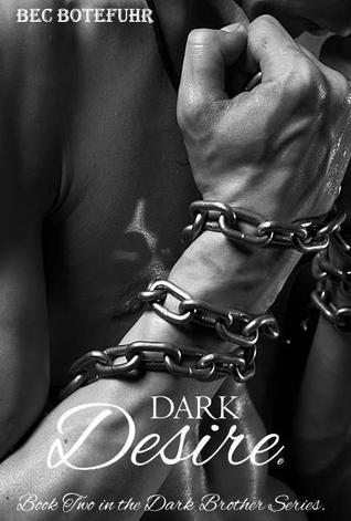 Dark Desire (Dark Brother, #2)