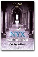 Nyx - House of Night: Das Begleitbuch zu House of Night