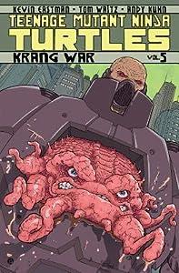 Teenage Mutant Ninja Turtles, Volume 5: Krang War