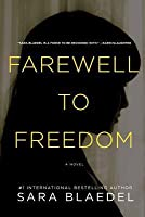 Farewell to Freedom (Louise Rick #4)