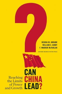 Can China Lead?: Reaching the Limits of Power and Growth