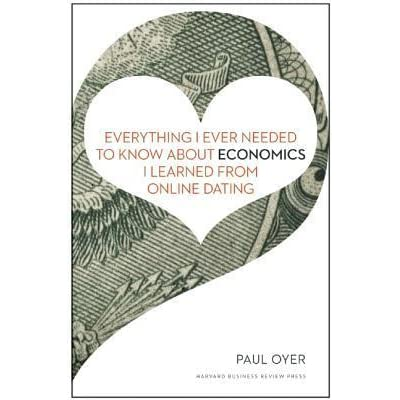 Everything i ever needed to know about economics i learned from online dating epub