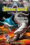 Enemy of Oceans (Shark Wars #5)