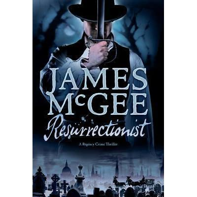 Resurrectionist By James Mcgee 3 Star Ratings