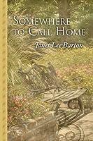 Somewhere to Call Home