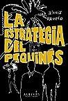 La estrategia del pequines by Alexis Ravelo