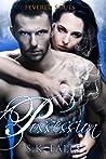 Possession (Fevered Souls #1)
